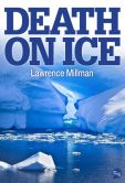 Book Cover Image. Title: Death On Ice, Author: Lawrence Millman