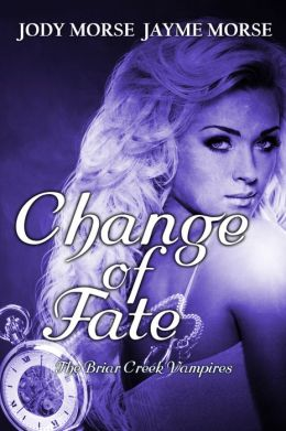 Change of Fate (The Briar Creek Vampires Series #4)