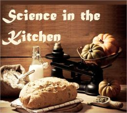 Science in the Kitchen (Illustrated)