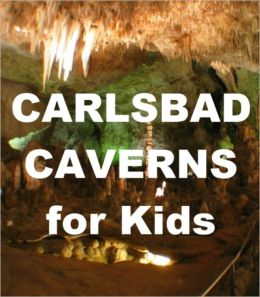 Carlsbad Caverns for Kids