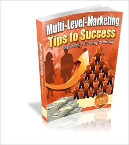 Multi-Level Marketing Tips to Success