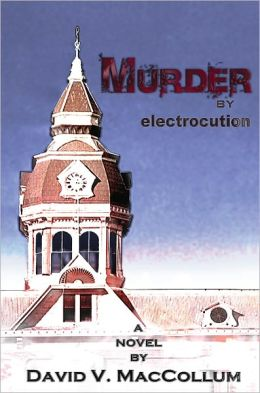 Murder by Electrocution