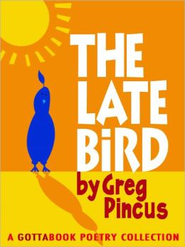 The Late Bird
