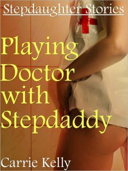 Playing Doctor with Stepdaddy (Taboo Sex) (Doctor Sex) (Family Sex)