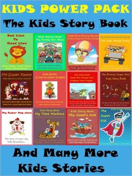 Kids Stories Power Pack : A Full Pack Of Best Stories for Kids