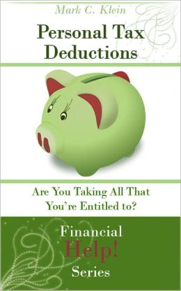 Personal Tax Deductions: Are You Taking All That You're Entitled to?