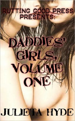 Daddies' Girls, Volume One