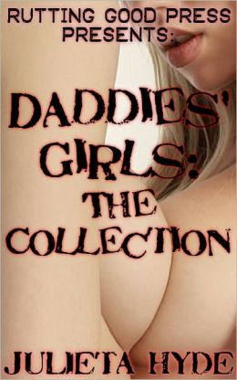 Daddies' Girls: The Collection
