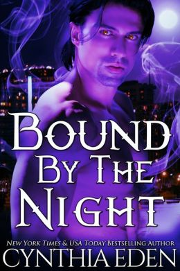 Bound By The Night (Bound, Book 4)