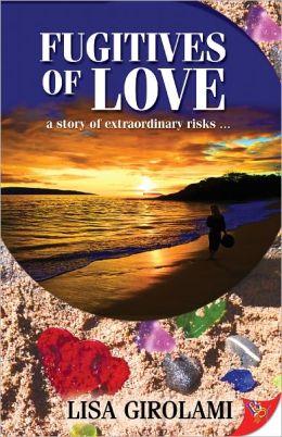 Fugitives of Love
