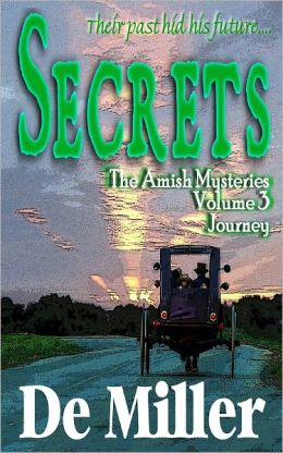 The Amish Mysteries- Secrets- Volume 3 - Journey
