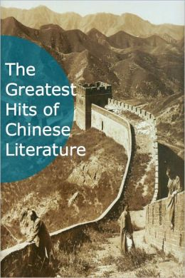 The Greatest Hits of Chinese Literature