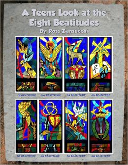 A Teens Look at the Eight Beatitudes