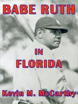 BABE RUTH IN FLORIDA, Second Edition