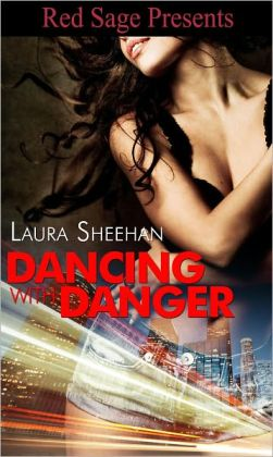 Dancing With Danger