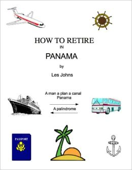 How to Retire in Panama
