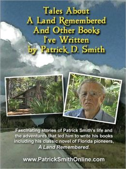 Tales About A Land Remembered & Other Books I've Written