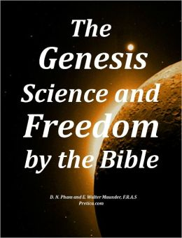 The Genesis Science and Freedom by the Bible