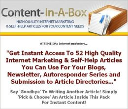 Content-In-A-Box - 52 High Quality Internet Marketing & Self-Help Articles