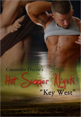 Hot Summer Nights: Key West