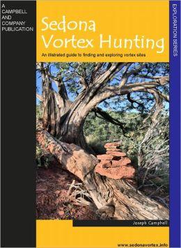 Sedona Vortex Hunting...