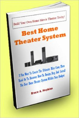 Best Home Theater System; If You Want To Create The Ultimate Man Cave, Then Read On To Discover How To Design, Buy, And Install The Best Home Theater System Within Your Budget