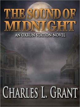 The Sound of Midnight - An Oxrun Station Novel