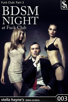 BDSM Night at Fuck Club (light BDSM, orgy)