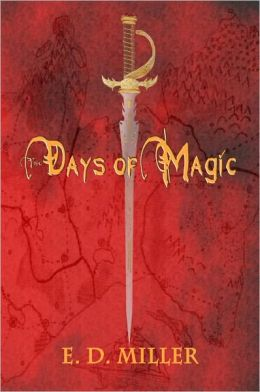 The Days of Magic