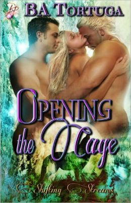 Opening the Cage (Paranormal Erotic Romance, Shapeshifters, Multiple Partners, Shifting Streams Series)