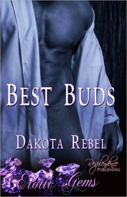 Best Buds (Contemporary Erotic Romance, Menage, Erotic Gems Short)