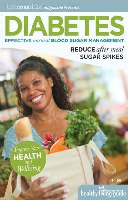 Better Nutrition Magazine Presents Diabetes