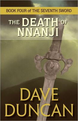 The Death of Nnanji (The Seventh Sword Series #4)
