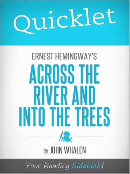 Quicklet on Ernest Hemingway's Across the River and Into the Trees