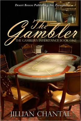 Gambler's Inheritance Book One: The Gambler