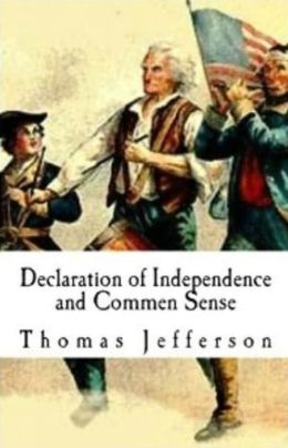 Historical: 99 Cent Declaration of Independence and Commen Sense
