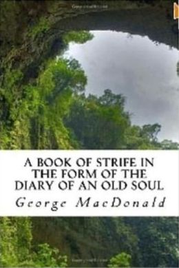 99 Cent A Book Of Strife In the Form Of The Diary Of An Old Soul