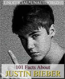101 Facts About Justin Bieber