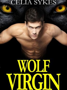 Wolf Virgin, An Erotic M/F Werewolf Romance