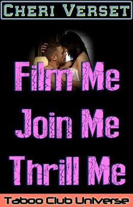 Film Me Join Me Thrill Me