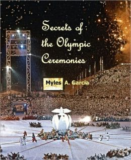 Secrets of the Olympic Ceremonies