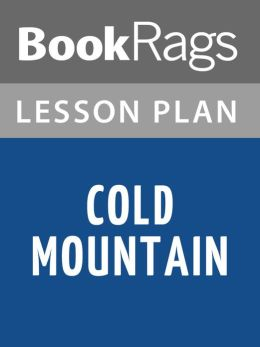 Cold Mountain Lesson Plans