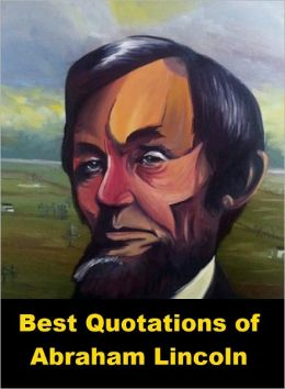 Best Quotations of Lincoln
