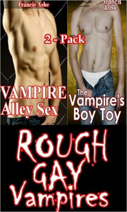 Rough Gay Vampires 2-Pack (gay vampire BDSM rough sex erotica)