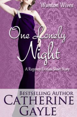 One Lonely Night (Regency Erotica)