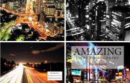 Photography: Amazing Light Photography(Cities Edition)