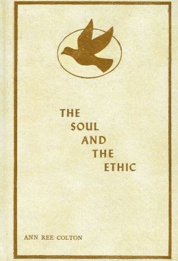 The Soul and the Ethic
