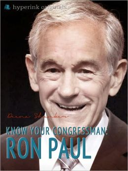 Know Your Congressman: Ron Paul