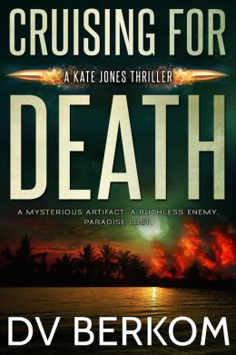 Cruising for Death, A Kate Jones Thriller