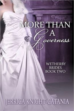 More Than a Governess (Wetherby Brides, Book 2)